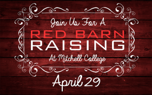Red Barn Raising @ Mitchell College | New London | Connecticut | United States