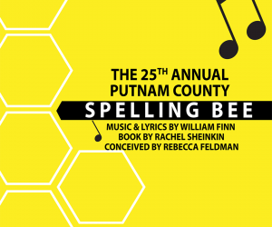 """The 25th Annual Putnam County Spelling Bee"" Spring Production"