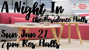 Winter Welcome Week: A Night In @ Residence Halls