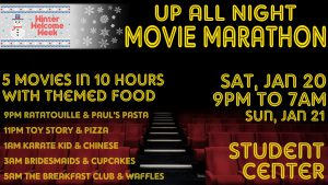 Winter Welcome Week: Up All Night Movie Marathon @ Student Center