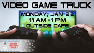 Winter Welcome Week: Video Game Truck @ Outside Milner
