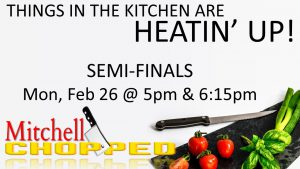 Chopped Semifinals @ Milner